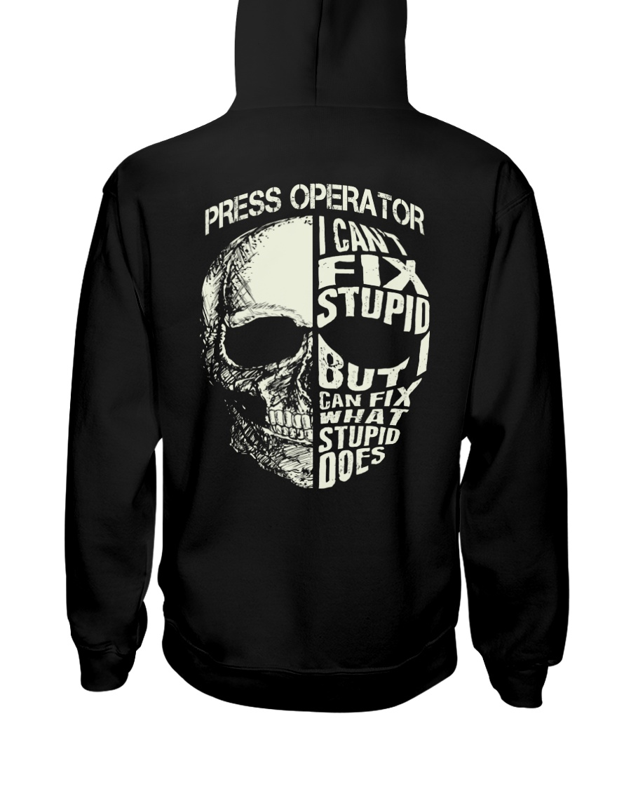 Press Operator Hooded Sweatshirt