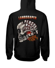 Landscaper Exclusive Shirt Hooded Sweatshirt back