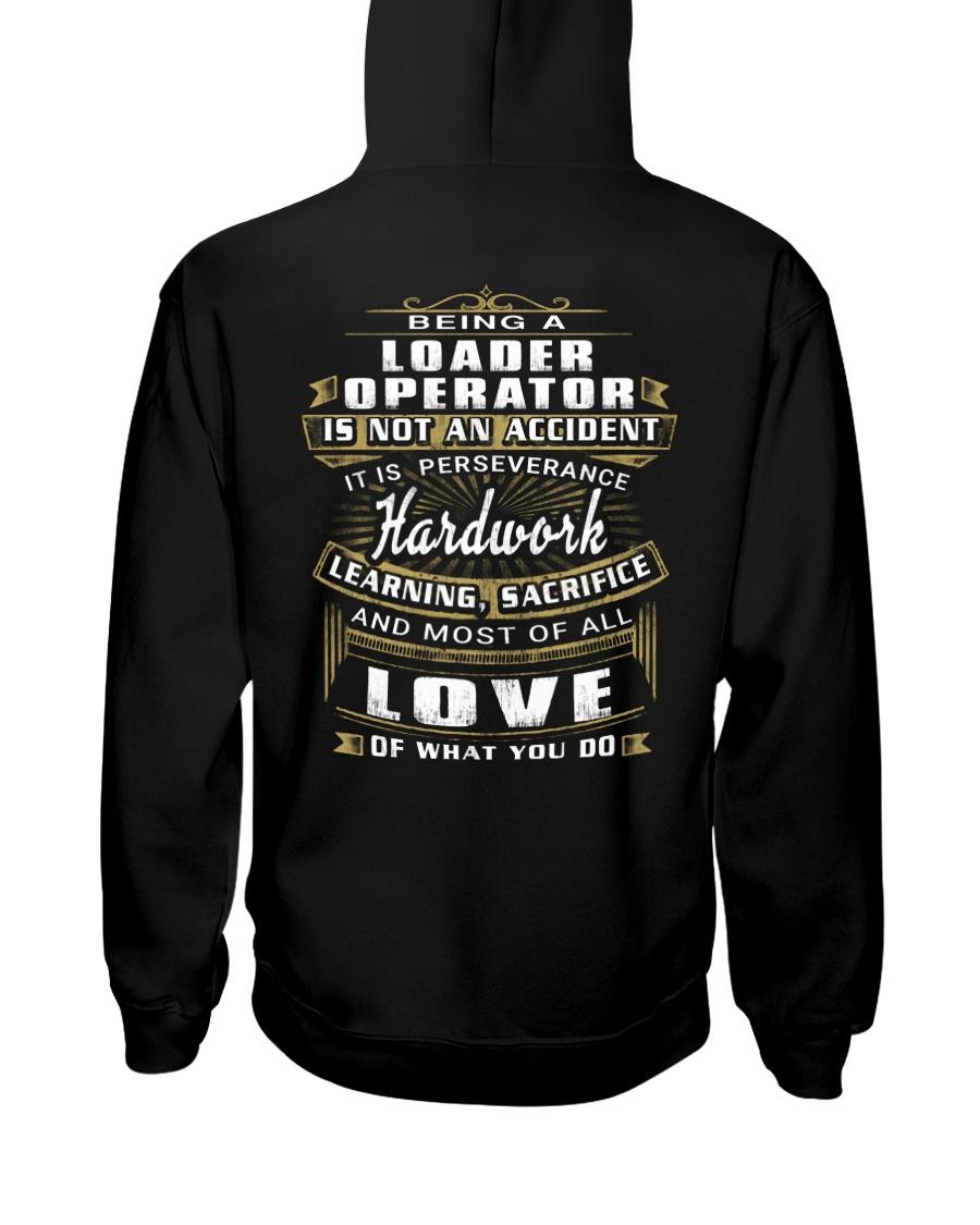 Loader Operator Exclusive Shirt Hooded Sweatshirt