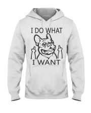 French Bulldog I Do What I Want Hooded Sweatshirt thumbnail