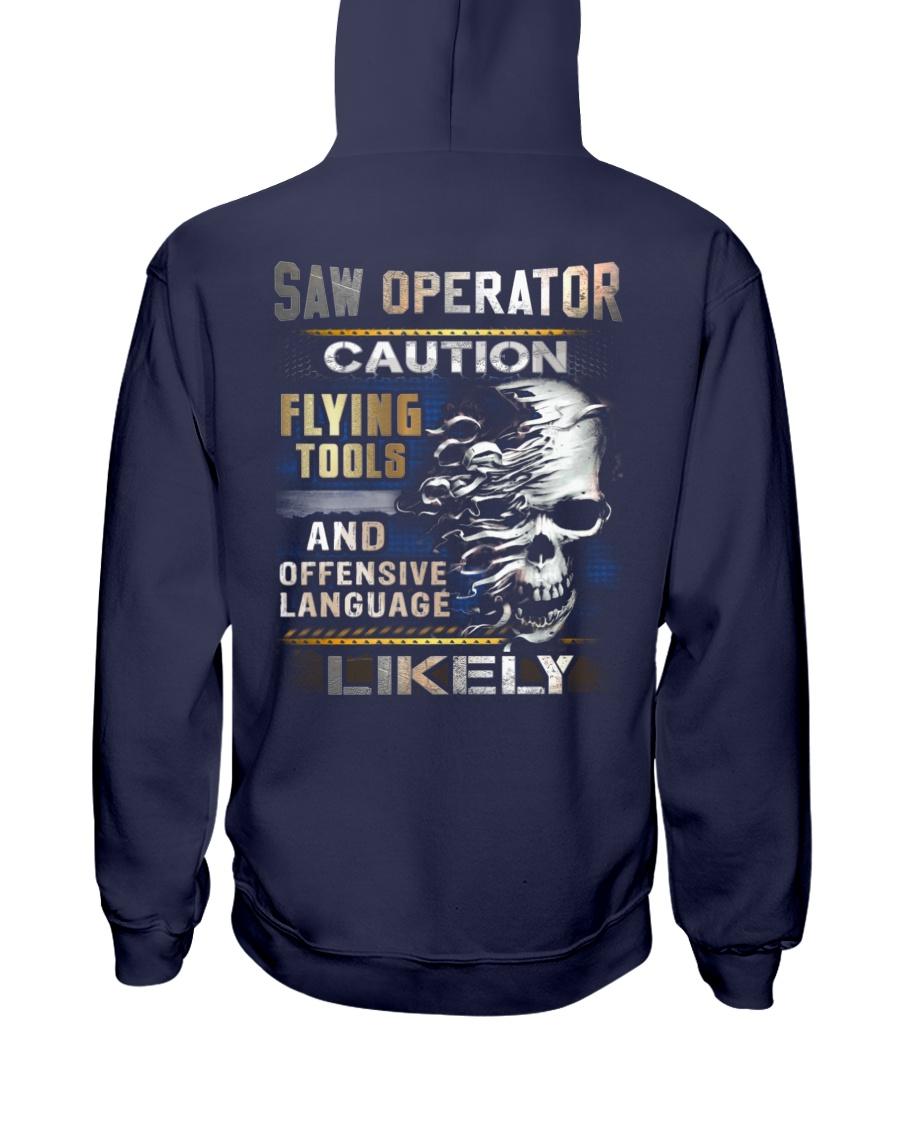 Saw Operator Hooded Sweatshirt