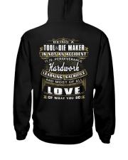 ToolDie Maker Exclusive Shirt Hooded Sweatshirt back