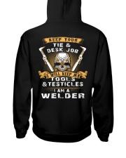 Welder Exclusive Shirts Hooded Sweatshirt back
