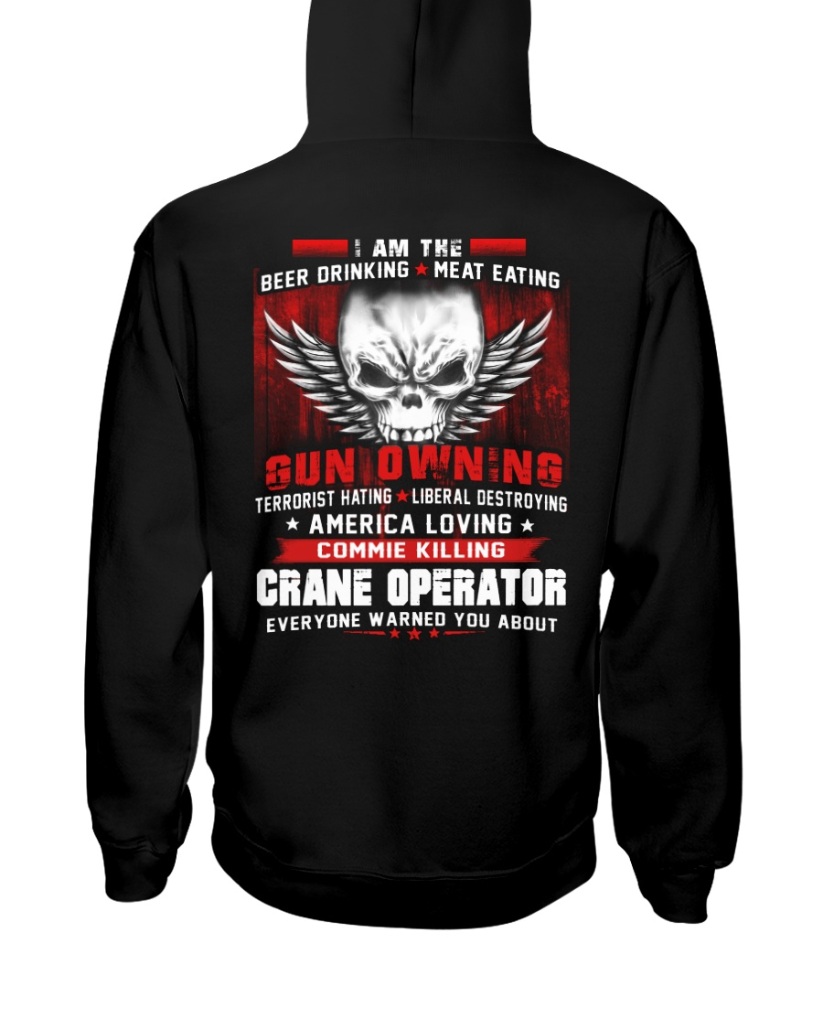CRANE OPERATOR SHIRT Hooded Sweatshirt