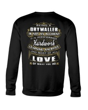 Drywaller Exclusive Shirt Crewneck Sweatshirt thumbnail