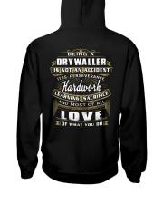 Drywaller Exclusive Shirt Hooded Sweatshirt back