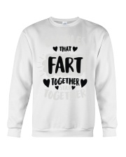 97 Couples That Fart Together Stay Together Mens H Crewneck Sweatshirt thumbnail
