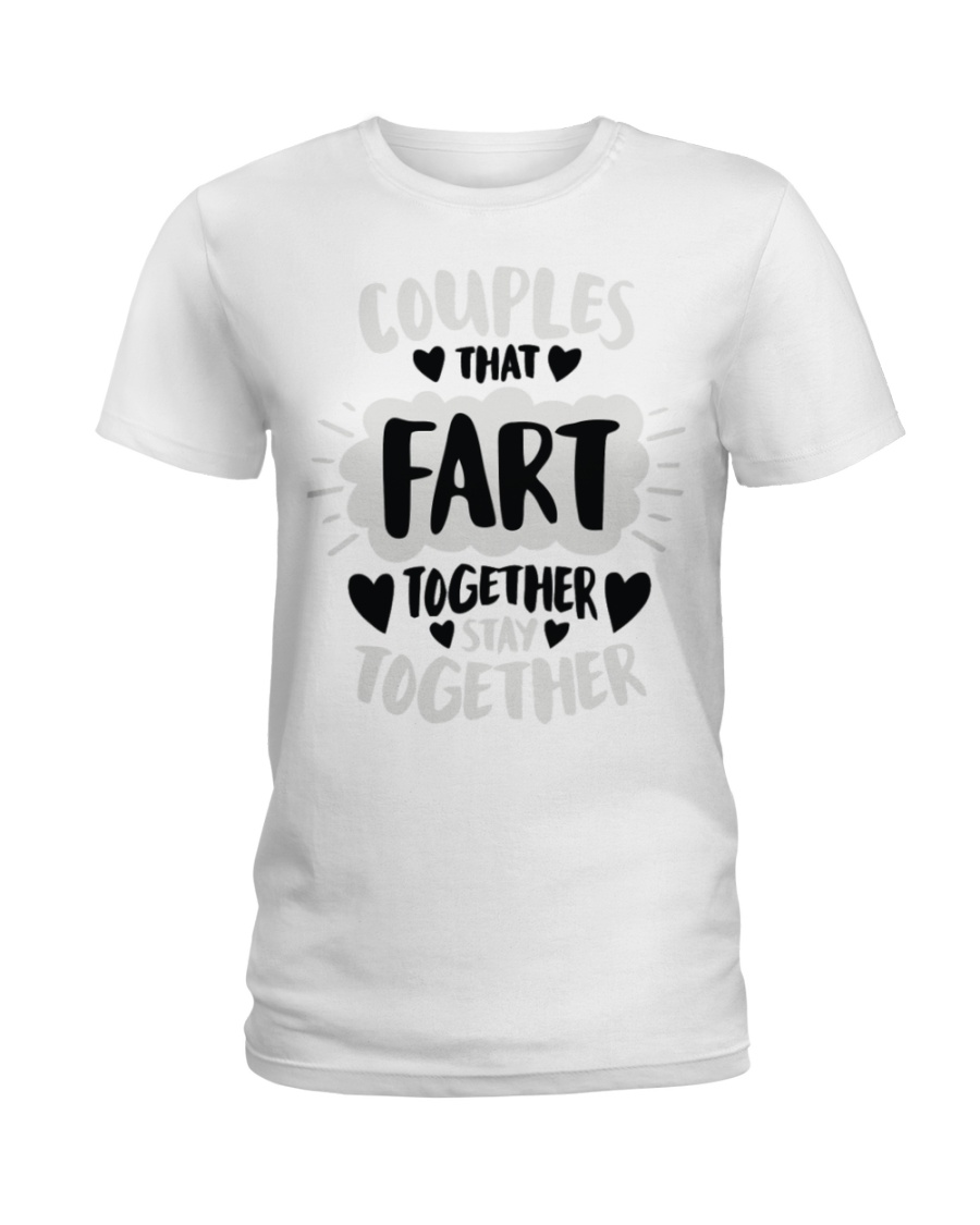 97 Couples That Fart Together Stay Together Mens H Ladies T-Shirt