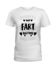 97 Couples That Fart Together Stay Together Mens H Ladies T-Shirt front