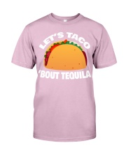 19Taco Tequila Funny Mexican Food Cinco De Mayo Classic T-Shirt front