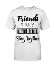 100 Friends That Travel Together Stay Together Wom Classic T-Shirt thumbnail