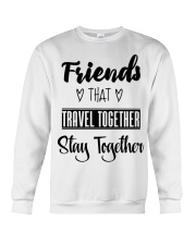 100 Friends That Travel Together Stay Together Wom Crewneck Sweatshirt thumbnail