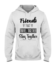 100 Friends That Travel Together Stay Together Wom Hooded Sweatshirt tile