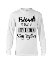 100 Friends That Travel Together Stay Together Wom Long Sleeve Tee thumbnail