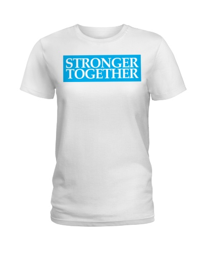 174 Stronger Together Womens Premium T S