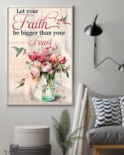 Let Your Faith Be Bigger Than Your Fears 11x17 Poster lifestyle-poster-1