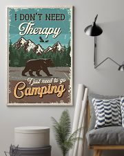 I Don't Need Therapy I Just Need To Go Camping 11x17 Poster lifestyle-poster-1