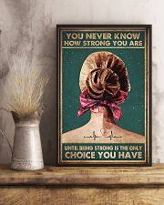 Being Strong Is The Only Choice You Have 11x17 Poster lifestyle-poster-3