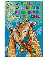 Autism Stand Tall And Be Proud You Are Amazing 11x17 Poster front