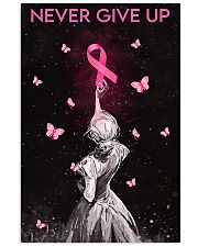 Breast Cancer Awareness Never Give Up 11x17 Poster front