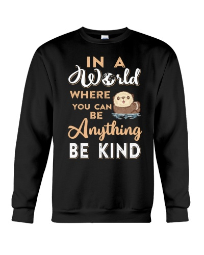 You can be anything be kind