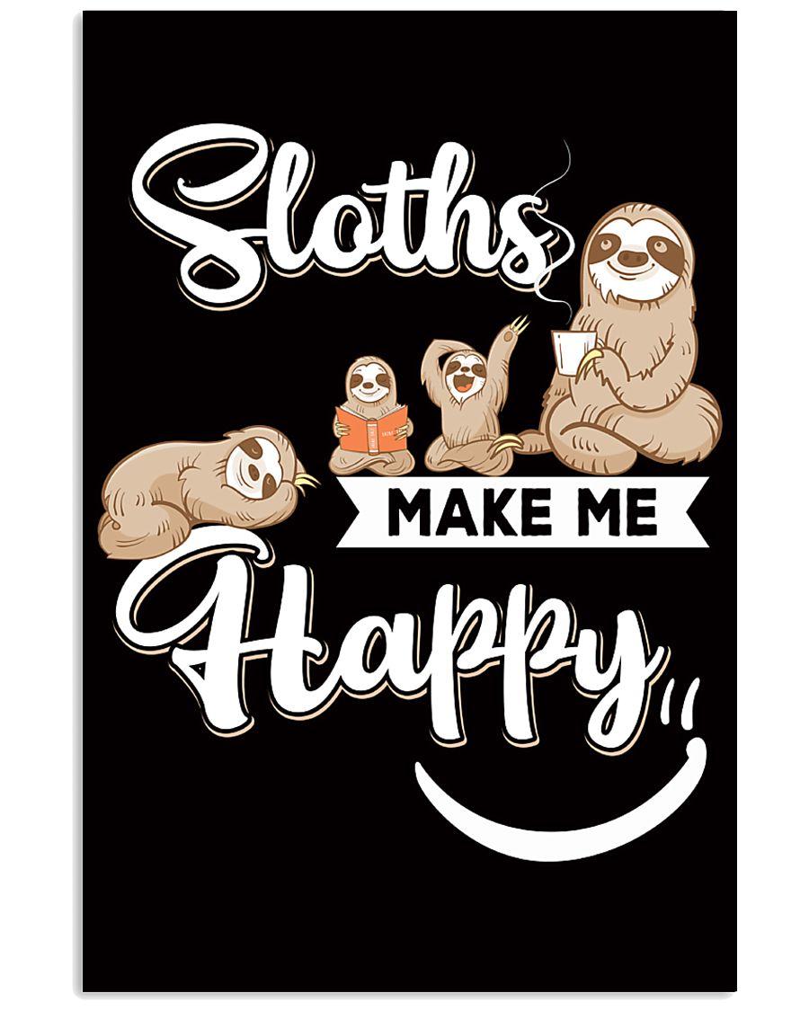 Sloths make me Happy 11x17 Poster