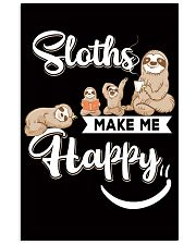 Sloths make me Happy 11x17 Poster front