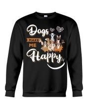 Dogs Make Me Happy Crewneck Sweatshirt front