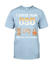 Obsessive Sloth Disorder Classic T-Shirt front