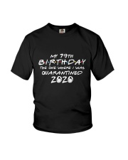 My 79th birthday Youth T-Shirt tile
