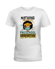 Preschool Nothing Quarantine Ladies T-Shirt thumbnail