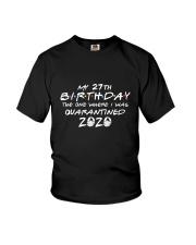 My 27th birthday Youth T-Shirt thumbnail