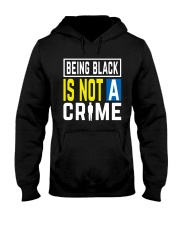 Black Not Crime Hooded Sweatshirt thumbnail