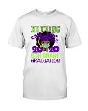 Girl 6th grade Nothing Stop Classic T-Shirt thumbnail