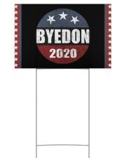 Bye 2020 yard sign 18x12 Yard Sign back