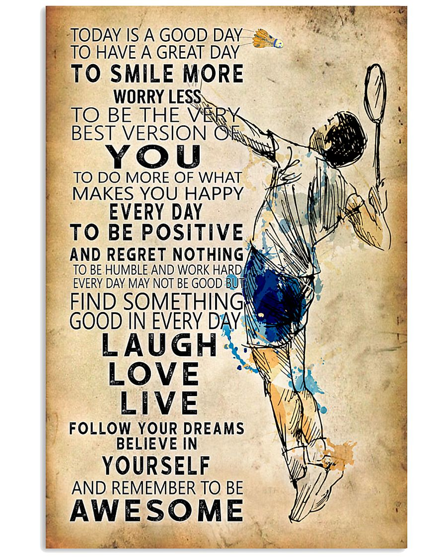 Badminton Today Is A Good Day 11x17 Poster