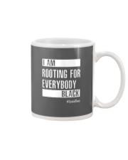 I Am Rooting For Everybody Black Mug thumbnail