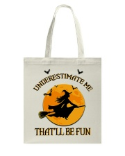 Witch underestimate me phone case Tote Bag thumbnail
