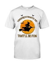 Witch underestimate me phone case Classic T-Shirt thumbnail
