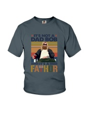 Dad bob it's a Fathor Youth T-Shirt thumbnail