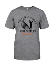 Golf I Don't Need Therapy Classic T-Shirt tile