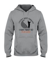 Golf I Don't Need Therapy Hooded Sweatshirt thumbnail