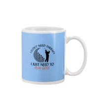 Golf I Don't Need Therapy Mug thumbnail