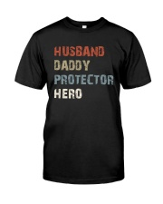 Daddy Hero protector Classic T-Shirt front
