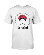 Frida Kahlo be kind Classic T-Shirt thumbnail