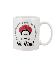 Frida Kahlo be kind Mug thumbnail