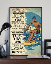 Big Wave Surfing Today Is A Good Day 11x17 Poster lifestyle-poster-2