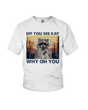 Camping Raccoon Eff you see kay Youth T-Shirt thumbnail