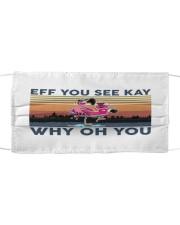 Camping Flamingo Eff you see kay Cloth face mask thumbnail
