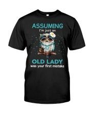 Assuming I'm Just An Old Lady  Classic T-Shirt thumbnail